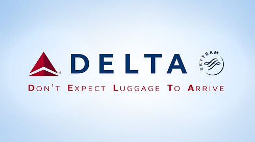 Delta Don T Expect Luggage To Arrive Slogan