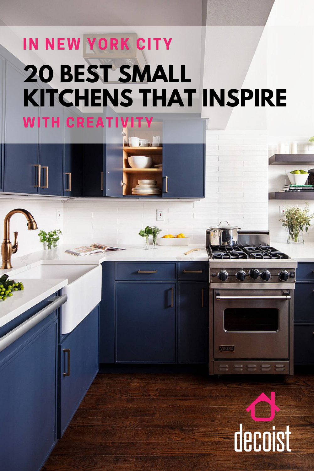 20 Best Small Kitchens From New York City That Inspire With Creativity In 2020 Kitchen Style Kitchen Cabinet Design Blue Kitchens