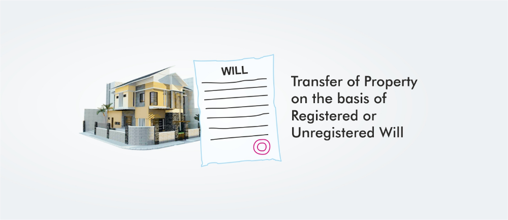 Transfer Of Property On The Basis Of Registered Or Unregistered Will Marketing Consultant Law Firm Website
