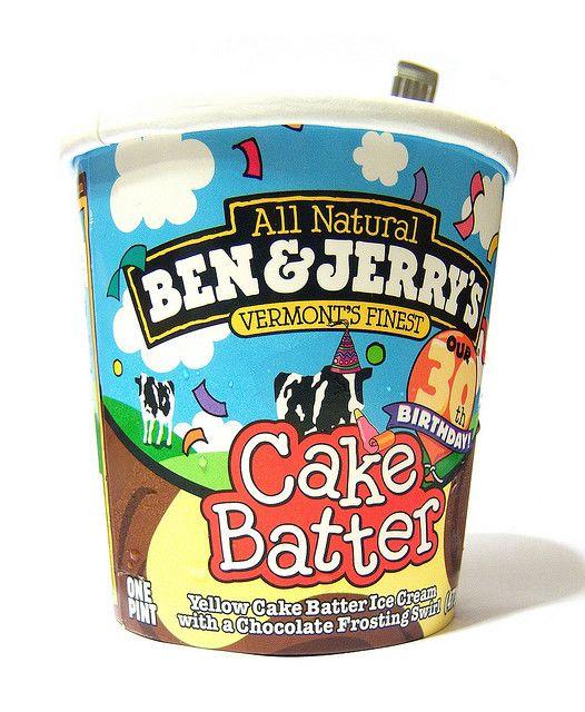 Ben And Jerry S Cake Batter Junk Food Snacks Ben And Jerrys Ice Cream Ice Cream Flavors List