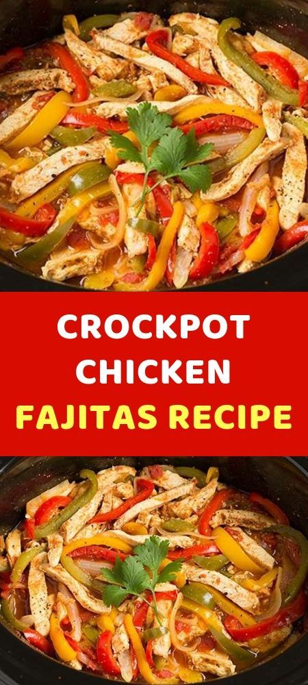 CROCKPOT CHICKEN FAJITAS REZEPT Heute habe ich ein ERSTAUNLICHES Rezept für Sie. Es ist ein... - New Ideas #healthycrockpots