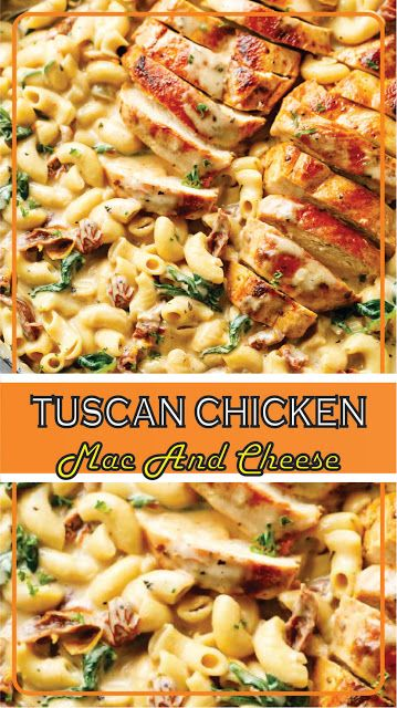 TUSCAN CHICKEN MAC AND CHEESE #chicken #chickenrecipe #chickendinner #easyrecipe #easyfoodrecipes