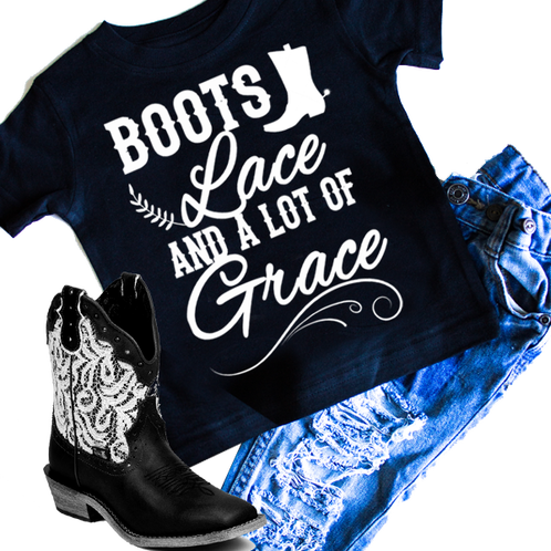 f5feec6d7803e Boots, Lace and a lot of Grace girls graphic t-shirt. Infant and ...