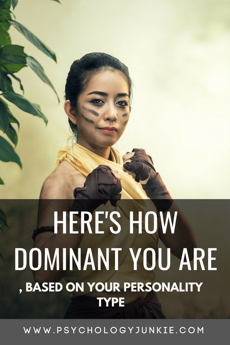 Here's How Dominant You Are, Based on Your Persona
