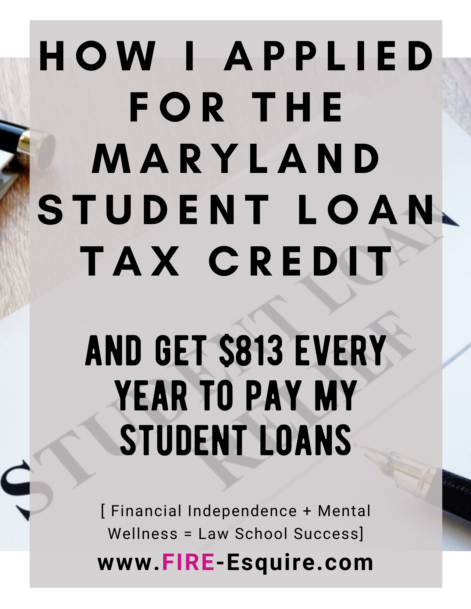 How I Applied For The Maryland Student Loan Tax Credit Fire Esquire In 2020 Tax Credits Student Loans Student Debt