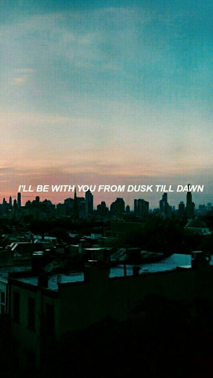 Dusk Till Dawn Zayn Sia Dusk Till Dawn Cool Lyrics Dusk