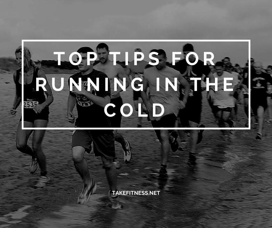 Top Tips for Running in the Cold - Take Fitness