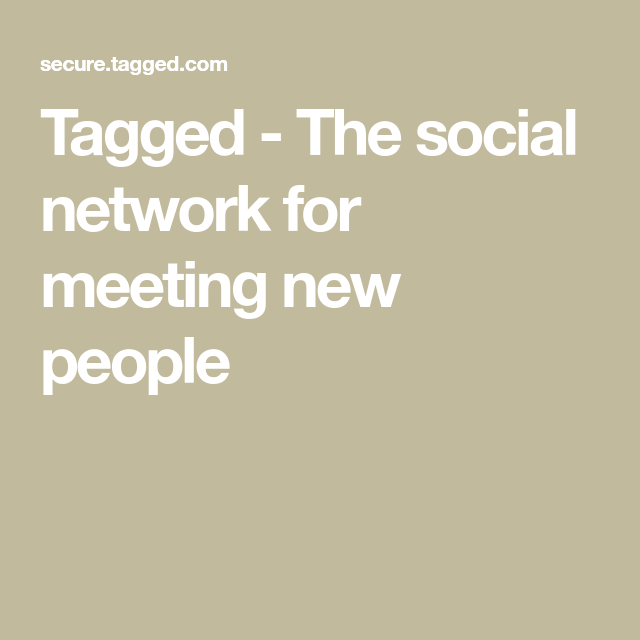 the social network for meeting new people