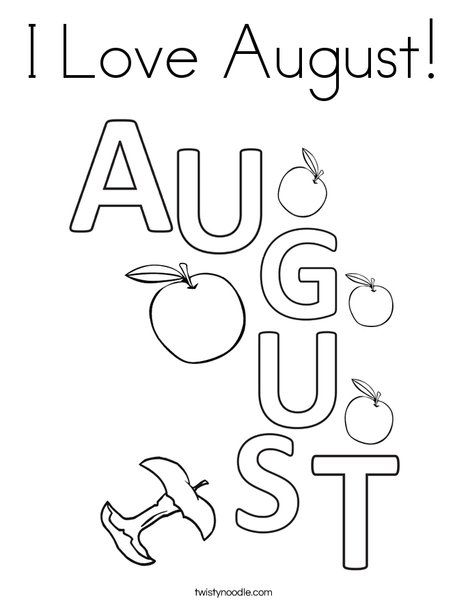 I Love August Coloring Page Twisty Noodle Summer Coloring Pages