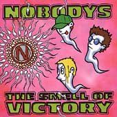Nobodys - Smell Of Victory