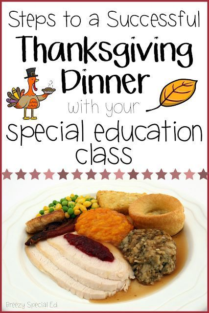 How to Host a Thanksgiving Feast with Your Special Education Class How to Host a Thanksgiving Feast with Your Special Education Class