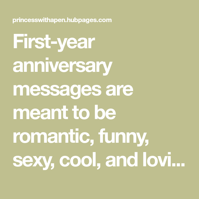 First Anniversary Quotes And Messages For Him And Her First