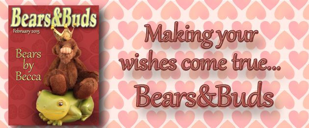February 2015 - BearsandBuds The online monthly teddy bear magazine featuring teddy bear artists worldwide