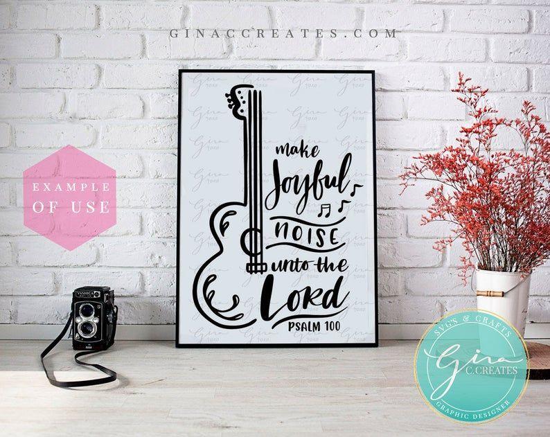 Download Make Joyful Noise unto the Lord SVG christian svg joy svg ...