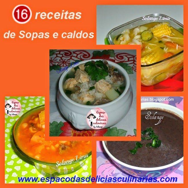 Receitas de sopas e caldos - Espaço das delícias culinárias