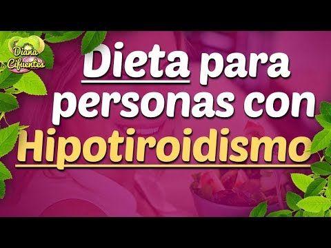 Dieta para adelgazar personas hipotiroidismo