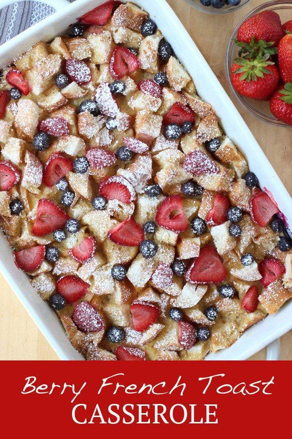 Photo of Berry French Toast Casserole (Make Ahead Overnight) – Joyous Apron