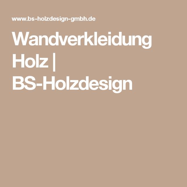 Wandverkleidung Holz Bs Holzdesign Schiebetur Pinterest