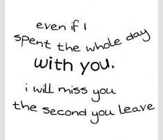 Miss Your Quotes Boyfriend I You For