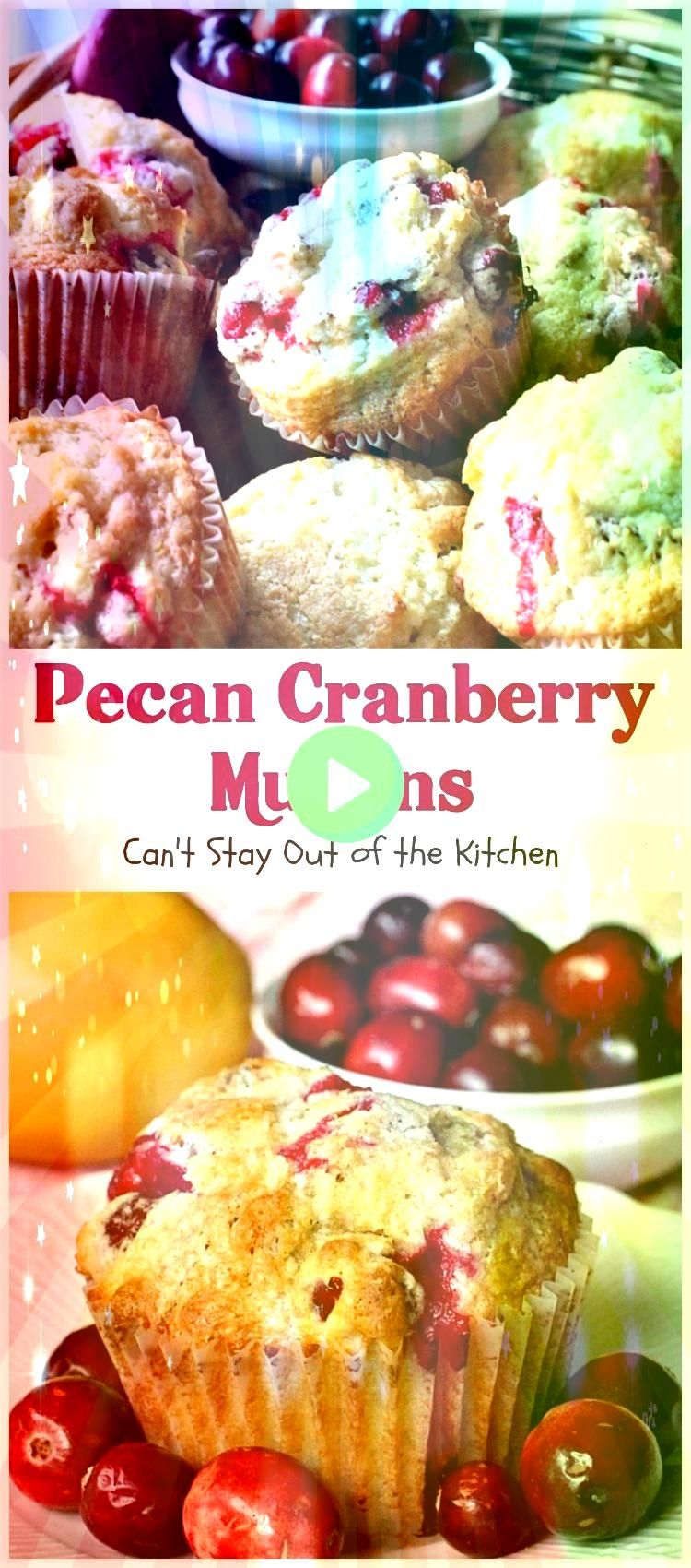 Cranberry Muffins  Cant Stay Out of the Kitchen  these scrumptious are filled with and They make such a great treat for a when cranberries are easily obtainable We love t...