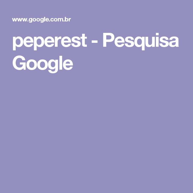 peperest - Pesquisa Google