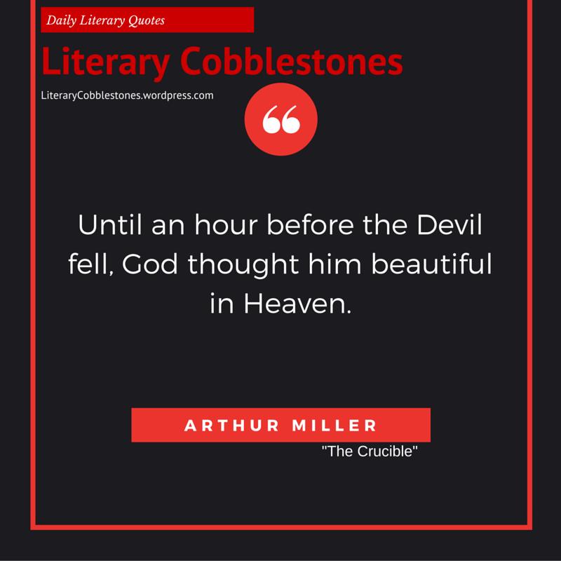 The Crucible Quotes September 28 Arthur Miller  September 28 September And Literary .