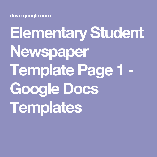 Elementary Student Newspaper Template Page 1 Google Docs Templates