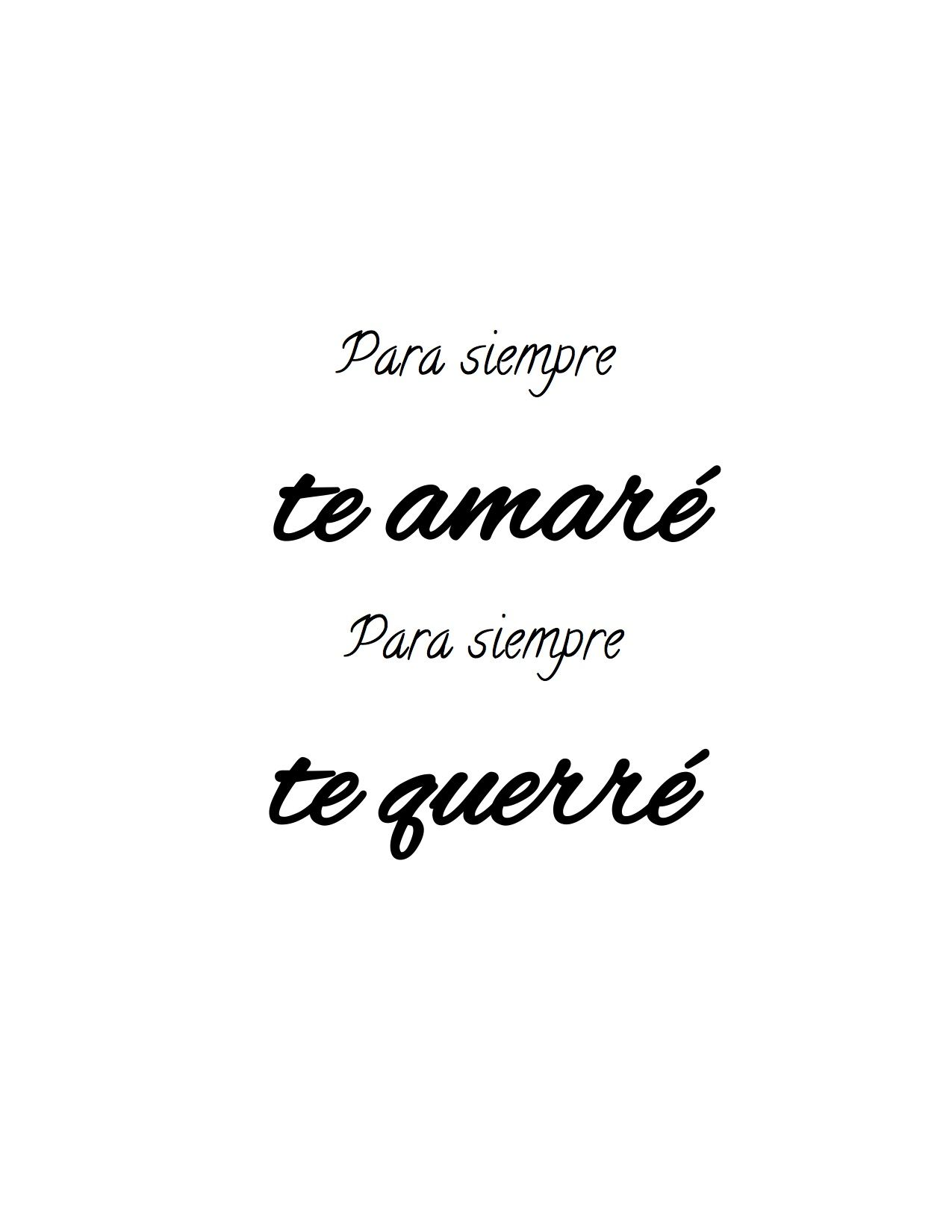 "I Ll Love You Forever Quote Love Quote In Spanish ""para Siempre Te Amaré Para Siempre Te"