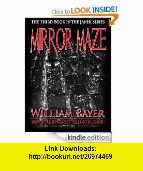 Mirror maze book iii of the janek mystery series ebook william mirror maze book iii of the janek mystery series ebook william bayer fandeluxe Image collections