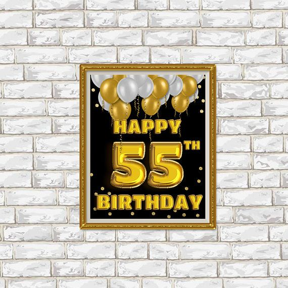 Happy Birthday 55th Gold 55 Decoration Sign Party Printable Decor Print