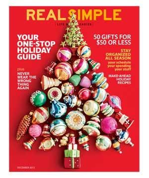 Featured In December 2013 Real Simple Magazine Real Simple Holiday Organization