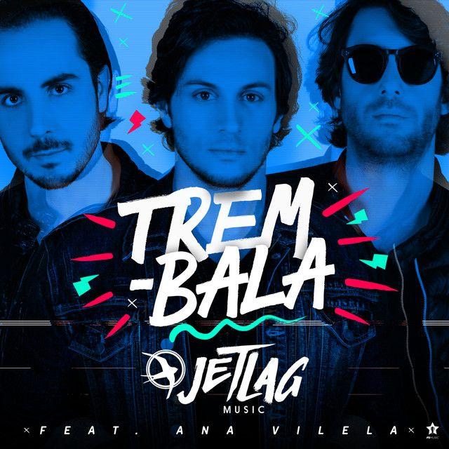 Trem Bala By Jetlag Music Ana Vilela Was Added To My Novidades Da