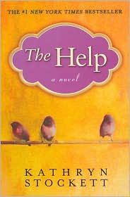 The Help. Reading this right now and really liking it. It keeps me up too late though because I cant seem to put it down