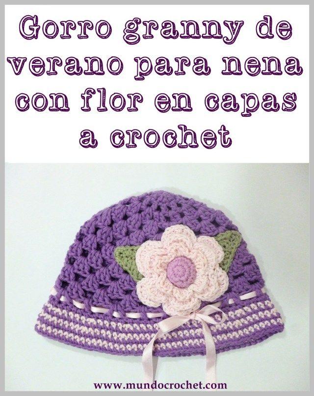 Patron gorro granny de verano para nena con flor en capas a crochet ...