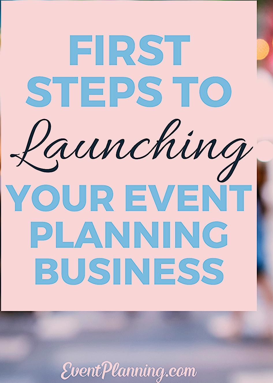 Photo of First steps for launching your event planning business