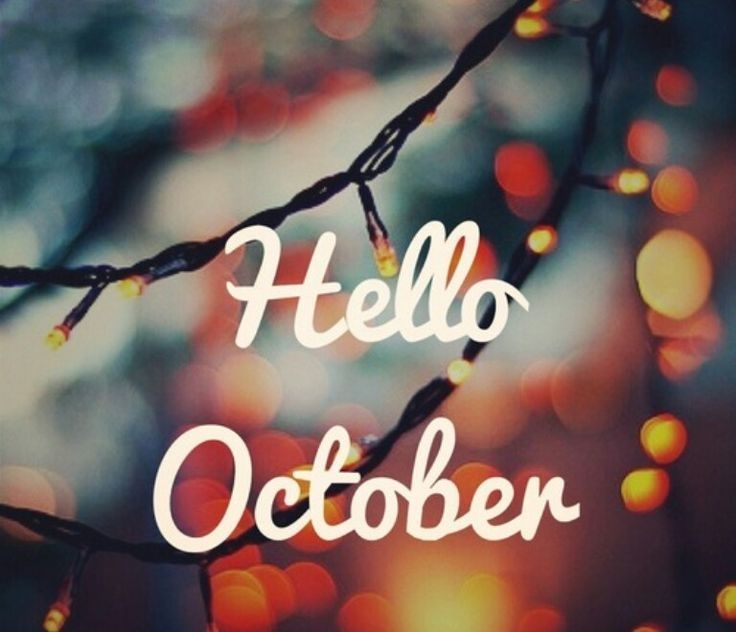 Hello October Lights Month Quotes
