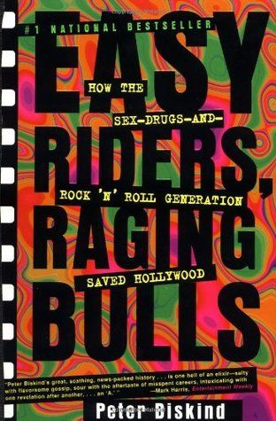 Download Pdf Easy Riders Raging Bulls By Peter Biskind Free Epub