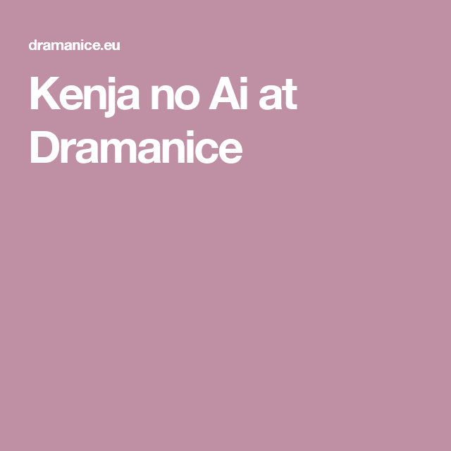 Kenja no ai at dramanice stuff to watch pinterest drama kenja no ai at dramanice stopboris Image collections