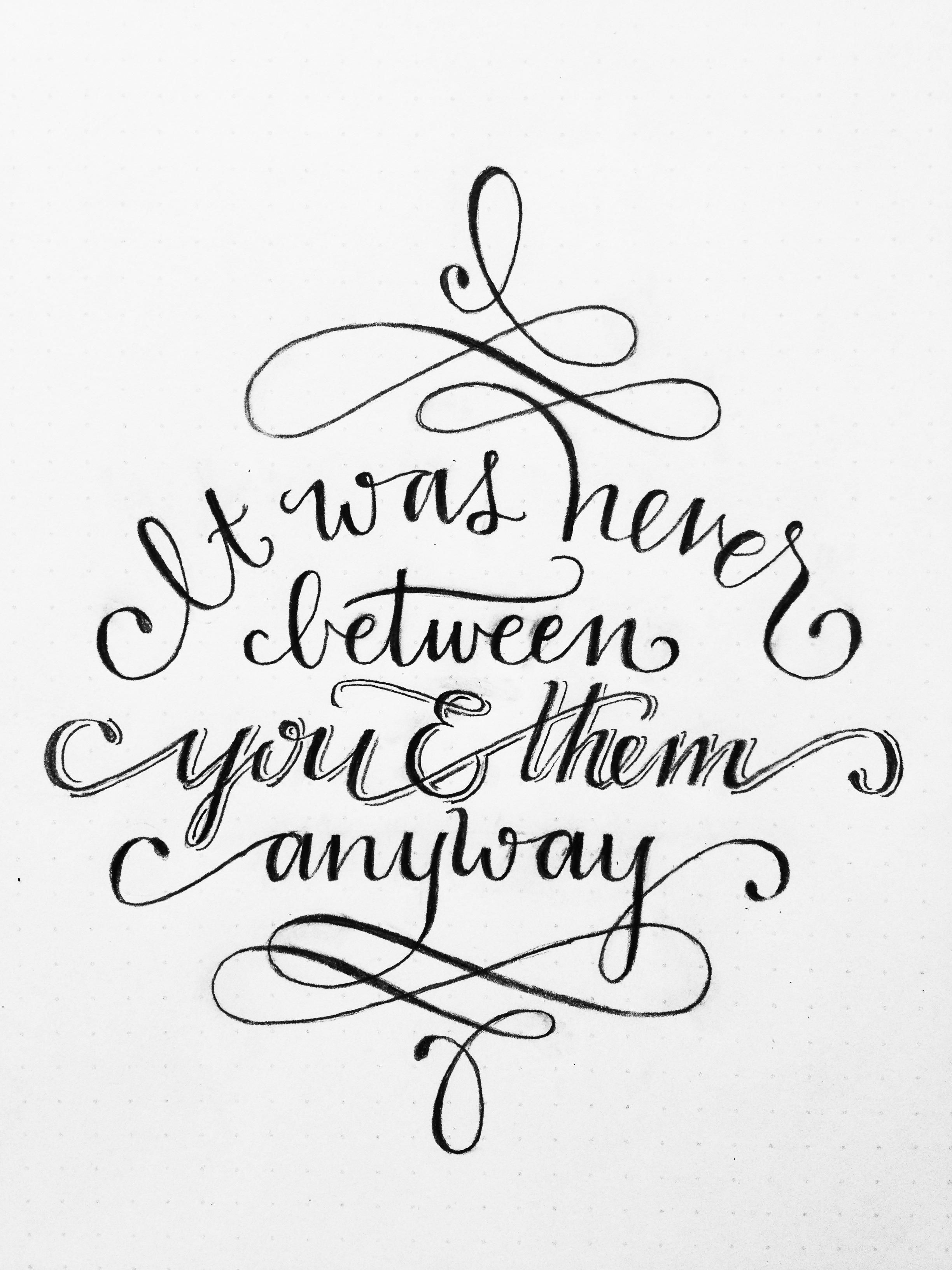 """""""It was never between you and them anyway."""" - Mother Teresa by Torrie Asai - Skillshare"""
