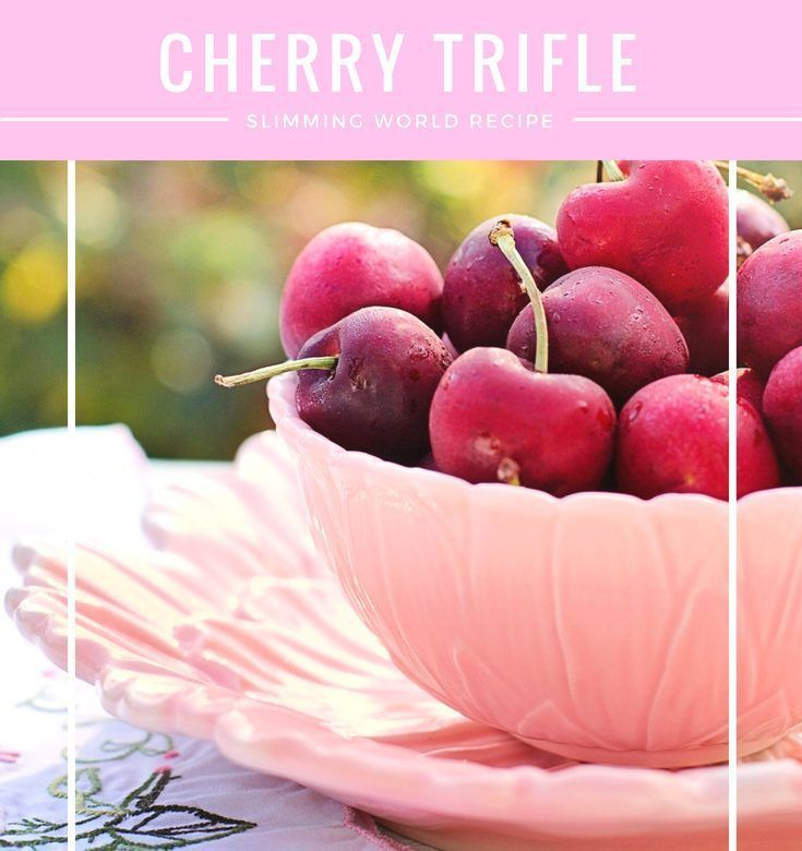 Cherry Trifle Slimming World style – 1 syn per serving