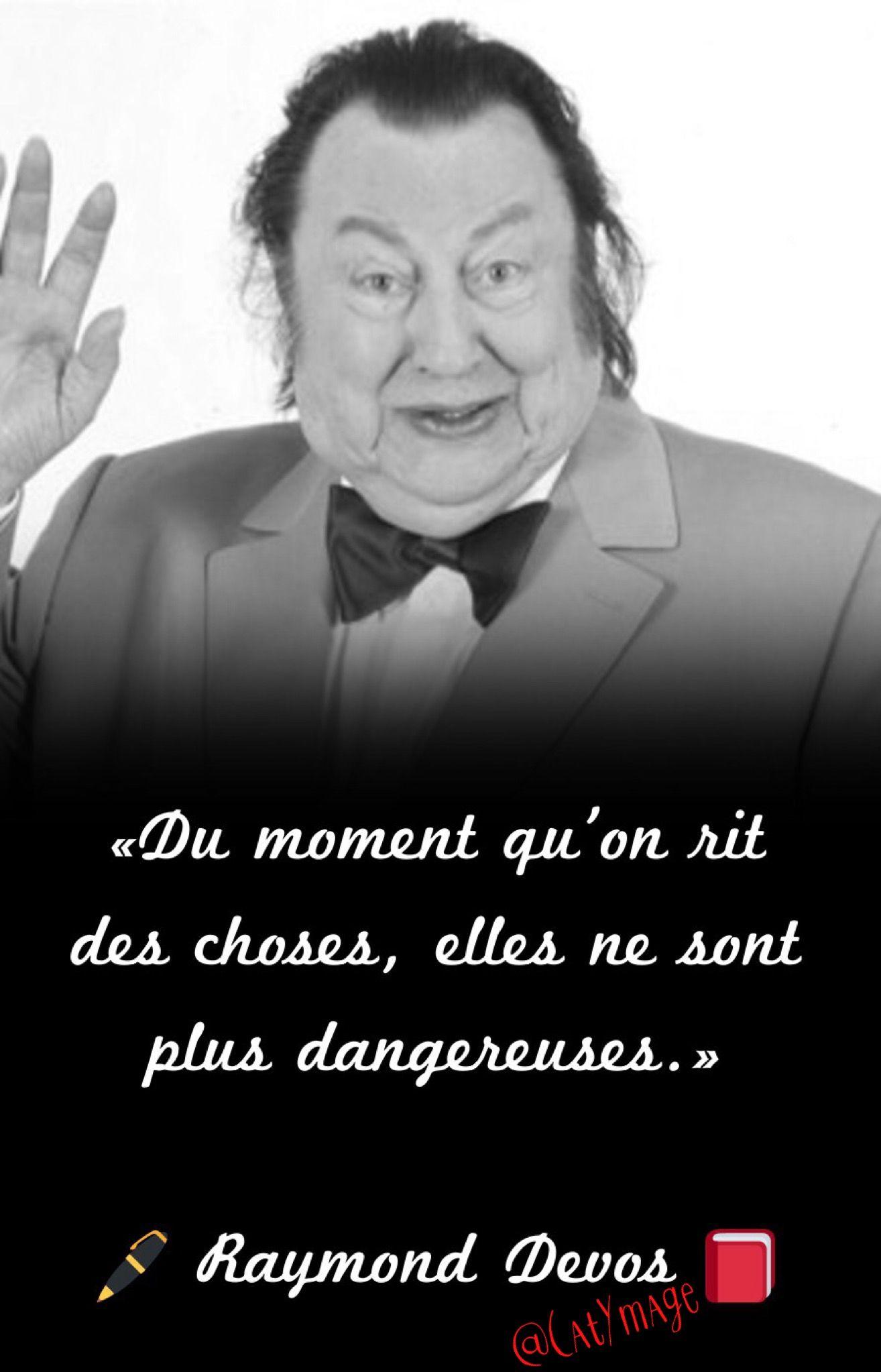 Du moment qu'on rit des choses, elles ne sont plus dangereuses.» ✍🏻 Raymond Devos 📕 #RaymondDevos | Blague francais, Meilleur blague, Blague