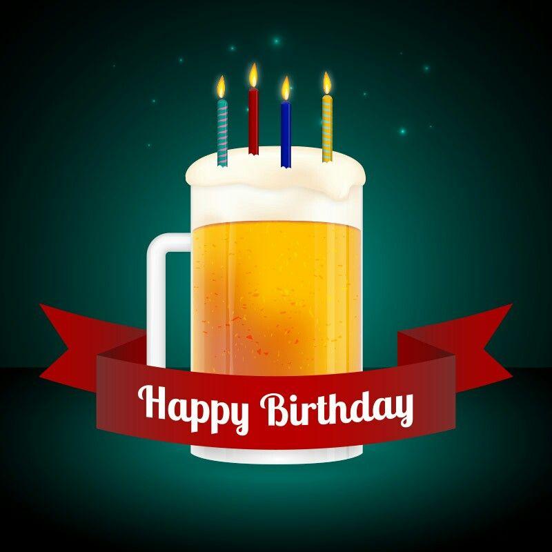 Happy Birthday Happy Birthday Beer Beer Birthday Happy Birthday Cards