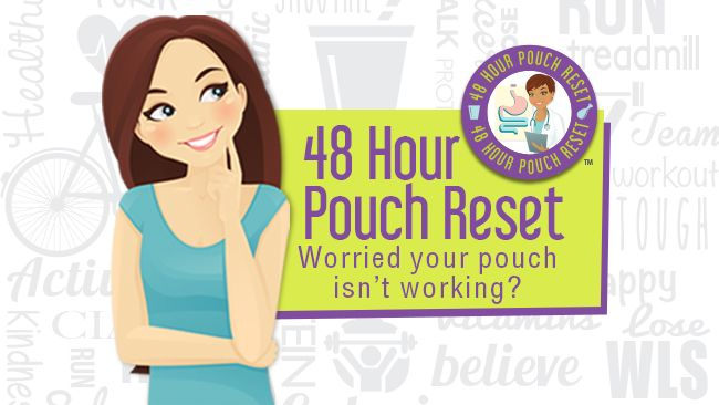 The 48 Hour Pouch Reset Bariatric Eating Pinterest Pouch Reset