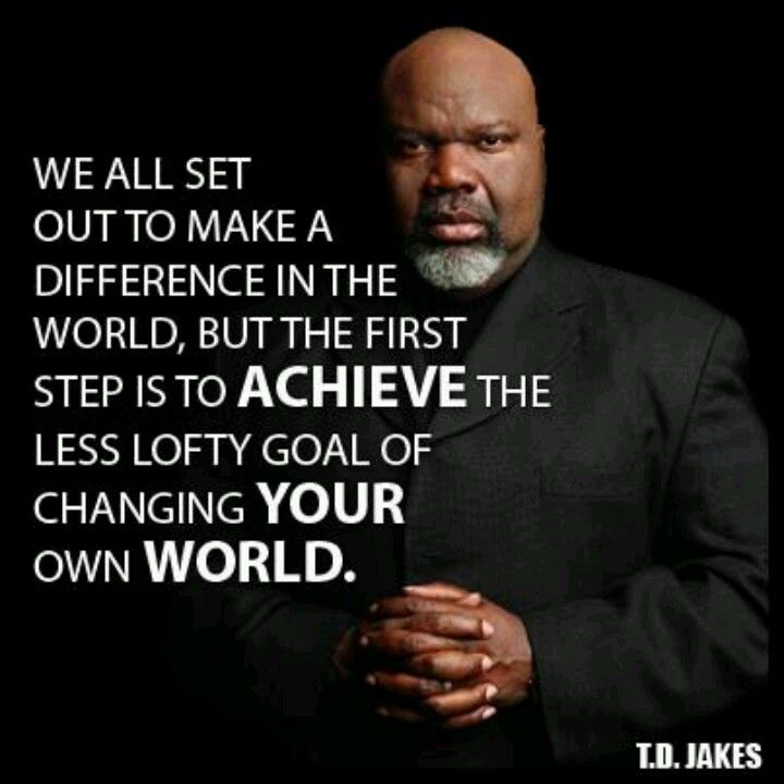 TD Jakes Quotes And A Little Bit Of Everything Td Jakes Quotes Extraordinary Td Jakes Pain Full Quotes