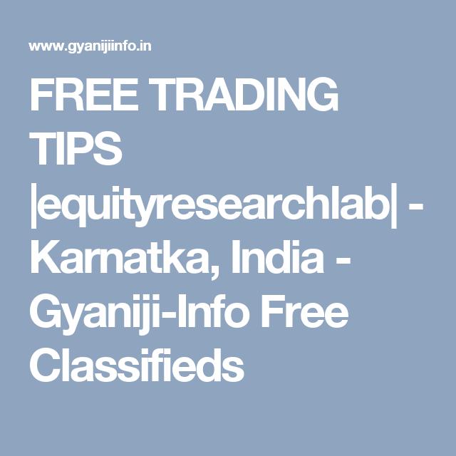 FREE TRADING TIPS |equityresearchlab| - Karnatka, India - Gyaniji-Info Free Classifieds