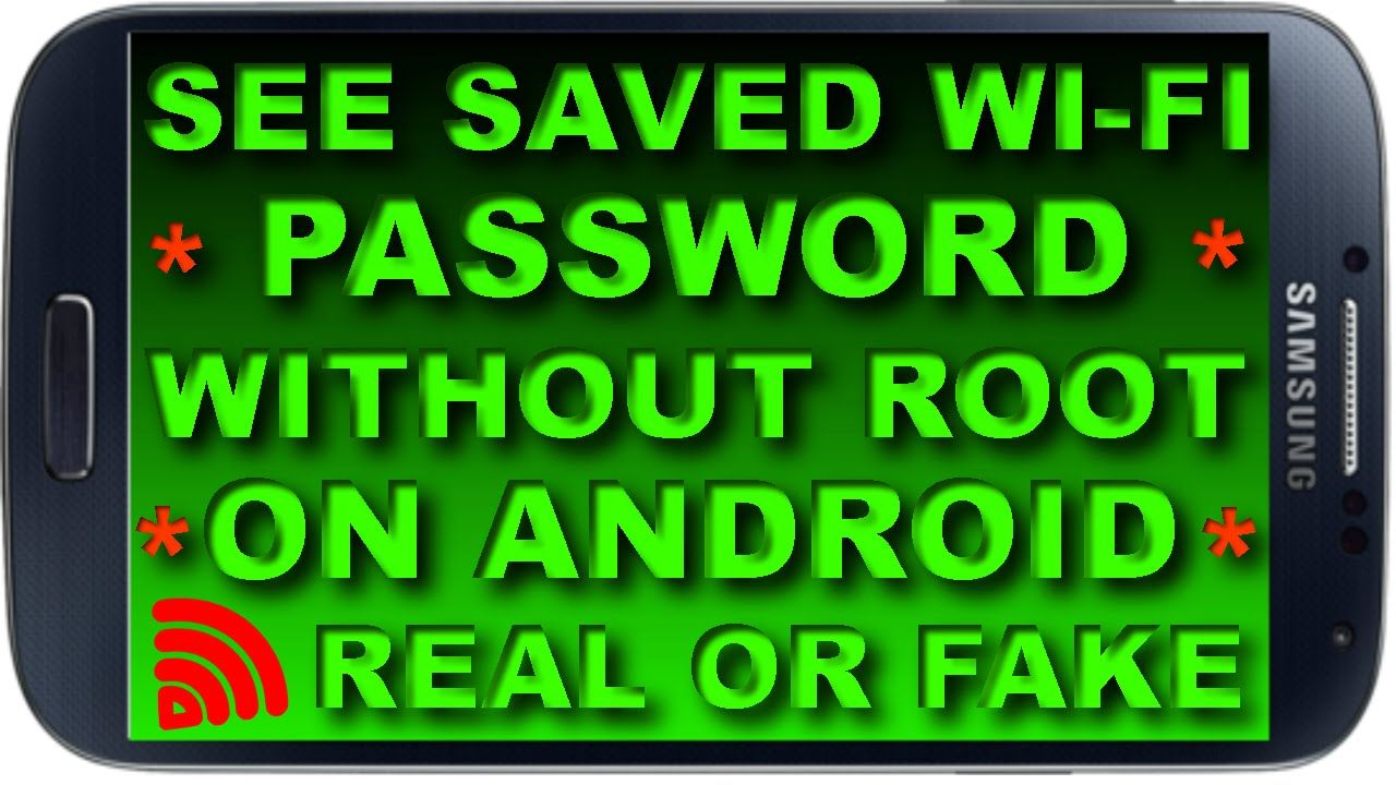 how to find saved wifi password in android mobile without root