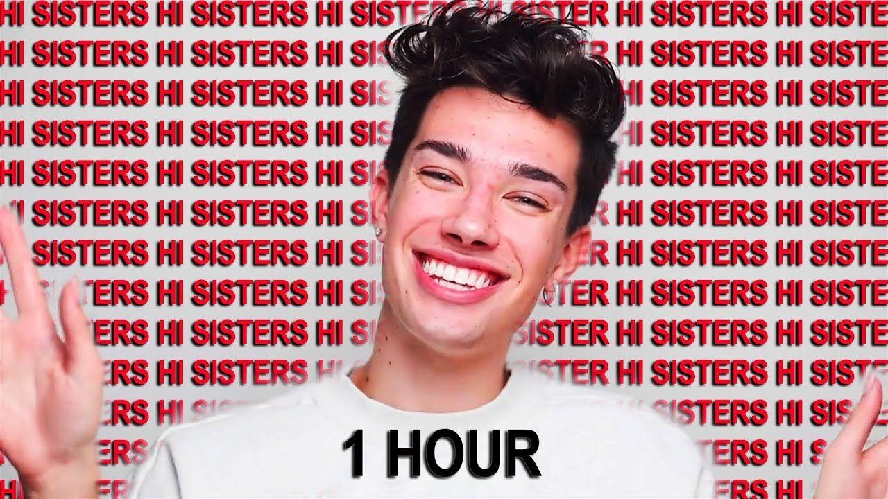 James Charles Saying Hi Sisters For 1 Hour Straight James Charles Charles Meme Funny Clips