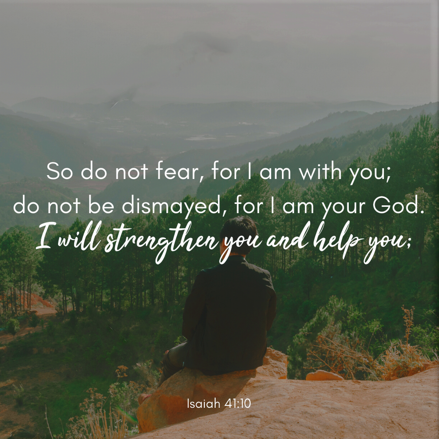 Wiirocku Isaiah 41 10 Niv So Do Not Fear For I Am With You