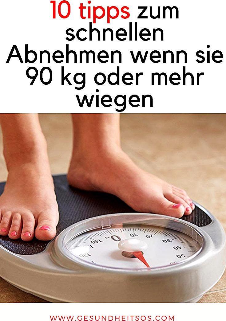 10 tipps zum schnellen Abnehmen wenn sie 90 kg oder mehr wiegen