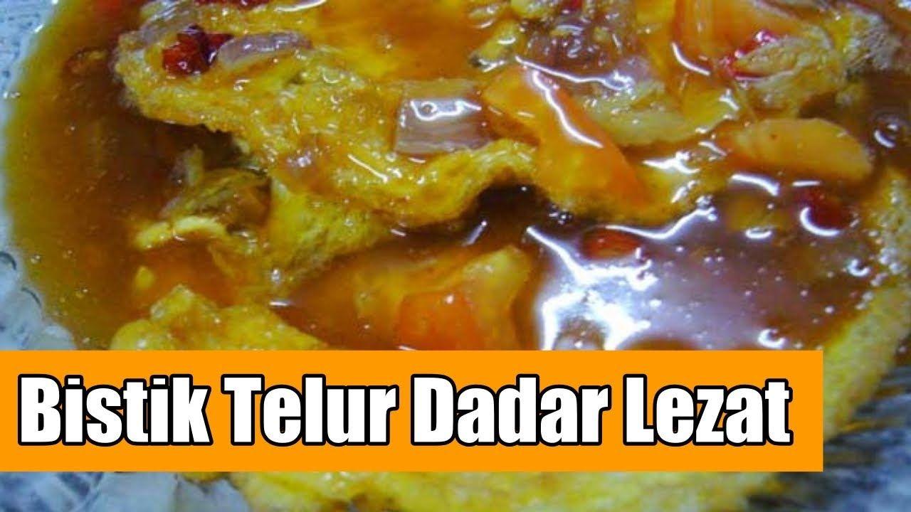 Resep Bistik Telur Dadar Lezat Dan Bergizi Resep Masakan Indonesia Resep Makanan